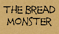 play The Bread Monster