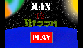 play Man vs Moon