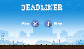 play Deadliner
