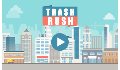 play Trash Rush