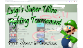 play Luigi's Super Ultra MEGA FIGHTING TOURNAMENT!